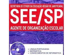 Apostila Agente de Organização Escolar do Processo Seletivo do SEE/SP – Diretoria de Ensino Região de Jaboticabal – 2017