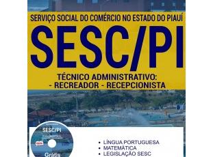 Apostila Técnico Administrativo: Recreador e Recepcionista do Processo Seletivo do SESC Piauí – 2017