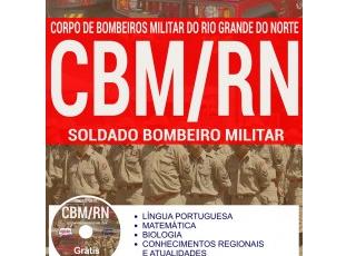 Apostila de Estudo Concurso CBM / RN – 2017, cargo: Soldado Bombeiro Militar