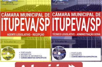 Apostilas Concurso Câmara Municipal de Itupeva / SP – 2017, nos cargos de: Agente Legislativo – Recepção e Técnico Legislativo – Administração Geral