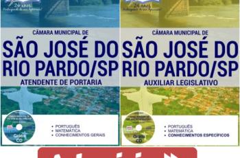 Apostilas Auxiliar Legislativo e Atendente de Portaria do Concurso Público da Câmara Municipal de São José do Rio Pardo / SP – 2017
