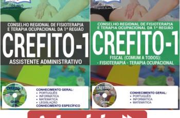 Apostilas de Estudo Concurso CREFITO da 1ª Região – 2017, cargos: Assistente Administrativo, Fiscal Terapia Ocupacional e Fiscal Fisioterapia