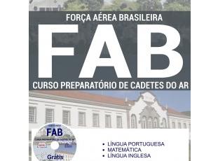 Apostila Concurso FAB – 2017, cargo: ingresso no Curso de Cadetes do AR da Aeronáutica