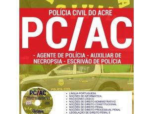 Apostila Concurso PC / AC – 2017, cargos: Agente de Polícia Civil, Auxiliar de Necropsia e Escrivão de Polícia Civil