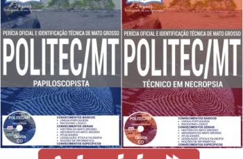 Apostilas Concurso POLITEC / MT – 2017, cargos: Técnico em Necropsia e Papiloscopista