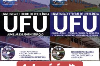 Apostilas Concurso Público UFU / MG – 2017, cargos: Auxiliar em Administração e Comum aos Demais Cargos