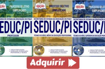 Apostilas Processo Seletivo SEDUC / PI – 2017, cargos: Professor e Técnico de Níveis Médio e Superior