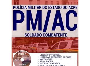 Apostila Concurso PM/AC – 2017, cargo: Aluno Soldado Combatente
