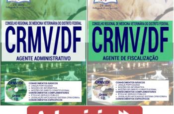 Apostilas Concurso CRMV / DF – 2017, Agente Administrativo e Agente de Fiscalização