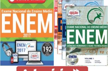 Apostilas e Cursos Preparatórios para o ENEM – Exame Nacional do Ensino Médio – 2017 (Apostilas Opção)