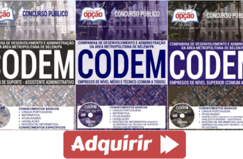 Apostilas Concurso Público CODEM / PA – 2017, cargos: Comum a Diversos Empregos