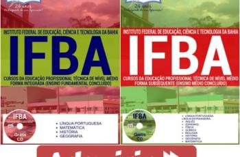 Apostilas Cursos Técnicos Subsequente e Integrada de Nível Médio do Processo Seletivo do IFBA – 2017