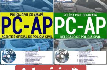 Apostilas Agente, Oficial e Delegado de Polícia Civil do Concurso Público da PC / AP – 2017