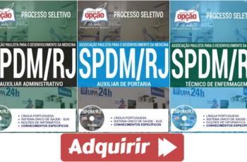Apostilas Auxiliar de Portaria, Auxiliar Administrativo e Técnico de Enfermagem do Processo Seletivo da SPDM / PAIS – RJ – 2017