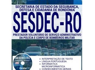 Apostila Processo Seletivo SESDEC / RO – 2017, Prestador Voluntário de Serviço Administrativo