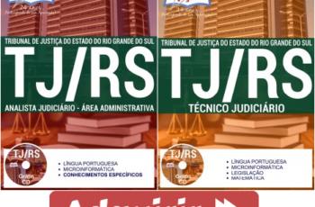 Apostilas Técnico Judiciário e Analista Judiciário do Concurso Público do TJ / RS – 2017