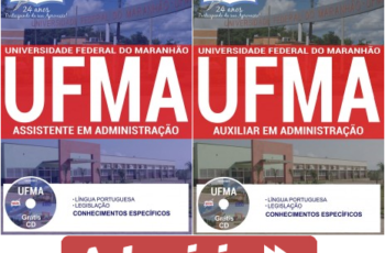Apostilas Concurso UFMA – 2017, Auxiliar em Administração e Assistente em Administração