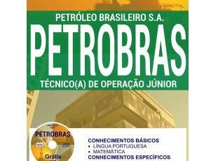 Apostila Processo Seletivo Público PETROBRÁS – 2017, Técnico(a) de Operação Júnior