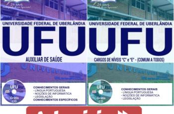 Apostilas Concurso UFU / MG – 2017, Auxiliar de Saúde e Comum aos Demais Empregos