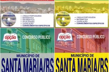 Apostilas Agente Comunitário de Saúde, Agente Administrativo e Professores do Concurso do Município de Santa Maria / RS – 2017