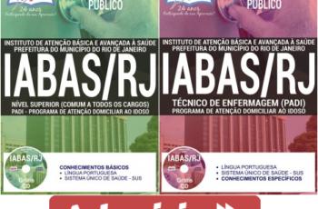 Apostilas Processo Seletivo IABAS Rio de Janeiro / RJ – 2017, Técnico de Enfermagem e Comum Nível Superior