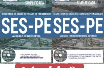 Apostilas Processo Seletivo SES / PE – 2017, Sanitarista, Enfermeiro, Enfermeiro Sanitarista e Auxiliar de Necropsia