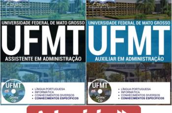 Apostilas Concurso UFMT – 2017, Auxiliar em Administração e Assistente em Administração