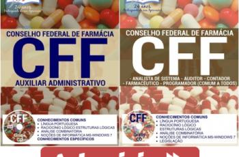 Apostilas Auxiliar Administrativo e Comum Cargos de Nível Superior do Concurso do Conselho Federal de Farmácia / CFF – 2017