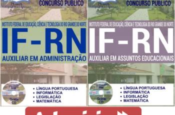 Apostilas Auxiliar em Administração e Auxiliar em Assuntos Educacionais do Concurso Público do IFRN – 2017