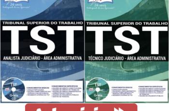 Apostilas Concurso TST – 2017, Técnico Judiciário e Analista Judiciário