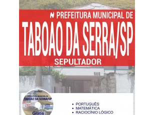 Apostila Concurso Público Taboão da Serra / SP – 2017, Sepultador