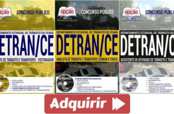 Apostilas Assistente, Agente, Vistoriador e Analista de Trânsito e Transporte do Concurso Público do DETRAN / CE – 2017