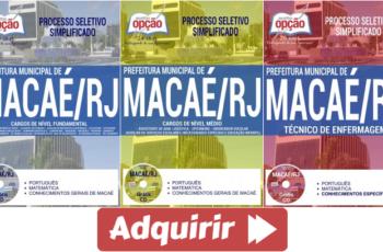 Apostilas de Estudo Processo Seletivo Prefeitura de Macaé / RJ – 2017, cargos: Diversas Funções