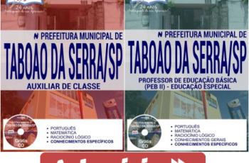 Apostilas Auxiliar de Classe e Professor de Educação Básica II do Concurso Público da Prefeitura Municipal de Taboão da Serra / SP – 2017