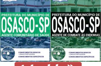 Apostilas Agente Comunitário de Saúde e Agente de Combate às Endemias do Processo Seletivo da Prefeitura do Município de Osasco / SP – 2017