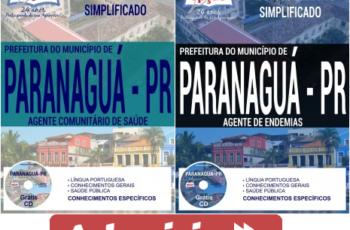 Apostilas Processo Seletivo Secretaria de Saúde Paranaguá / PR – 2017, Agente Comunitário de Saúde e Agente de Endemias