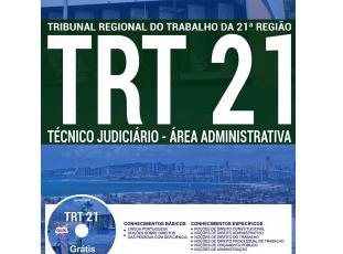 Apostila Concurso TRT 21ª Região / RN – 2017, Técnico Judiciário – Área Administrativa