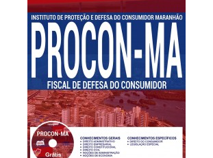 Material de Estudo Concurso Público PROCON / MA – 2017, cargo: Fiscal de Defesa do Consumidor