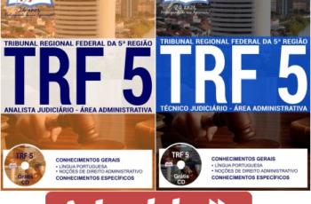 Apostilas Analista e Técnico Judiciário – área: Administrativa do Concurso Púbico do TRF 5ª Região – 2017