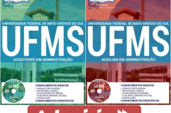 Apostilas Auxiliar em Administração e Assistente em Administração do Concurso Público da UFMS – 2017