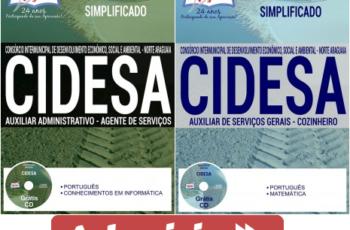 Apostilas de Estudo Processo Seletivo CIDESA / MT – 2017, cargos: Auxiliar Administrativo, Agente de Serviços, Auxiliar de Serviços Gerais e Cozinheiro