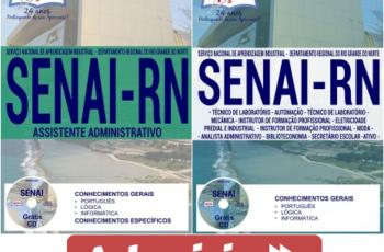 Apostilas Processo Seletivo SENAI / RN – 2017, Assistente Administrativo e Comum aos Demais Cargos