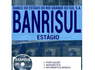 Material de Estudo Processo Seletivo de Estágio de Nível Superior do BANRISUL – 2017