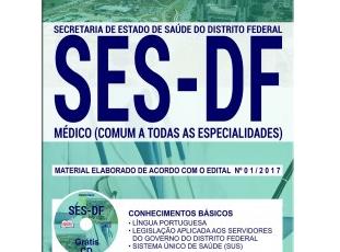 Material de Estudo Concurso Público SES / DF – 2017/2018, função: Médico Todas as Especialidades