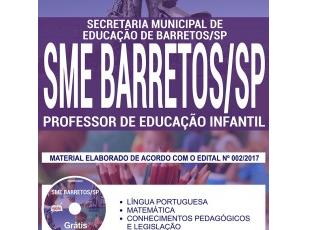 Apostila Concurso SME de Barretos / SP – 2017/2018, Professor de Educação Infantil