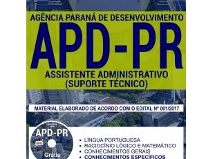 Apostila Estudar Processo Seletivo APD / PR – 2017, Assistente Administrativo – Suporte Técnico