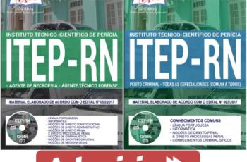 Apostilas Concurso Público ITEP / RN – 2017/2018, Agente de Necropsia, Agente Técnico Forense e Perito Criminal