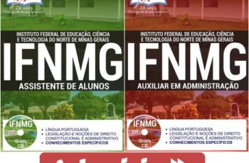 Apostilas Concurso IFNMG – 2017, Assistente de Alunos e Auxiliar em Administração