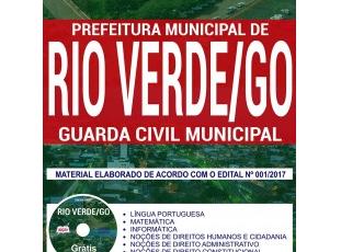 Apostila Estudar Concurso Público Prefeitura de Rio Verde / GO – 2017/2018, Guarda Civil Municipal