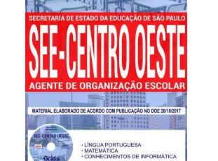 Apostila Estudar Processo Seletivo SEE Regional Centro-Oeste / SP – 2017, Agente de Organização Escolar